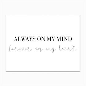 Always On My Mind Canvas Print