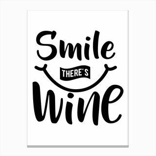 Smile There's Wine Canvas Print