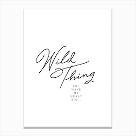 Wild Thing In Canvas Print