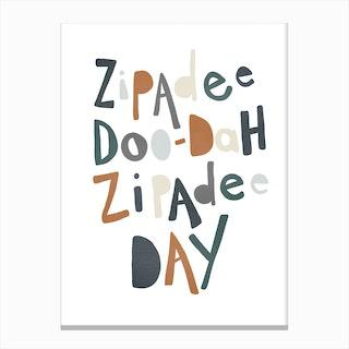 Zipadee Doo Dah Quote  Navy & Brown Canvas Print