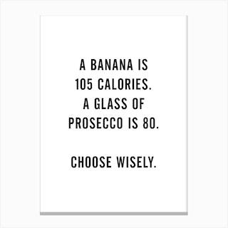 A Banana Prosecco Canvas Print