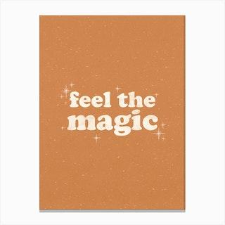 Feel The Magic Canvas Print