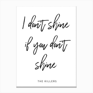 Shine Killers Canvas Print