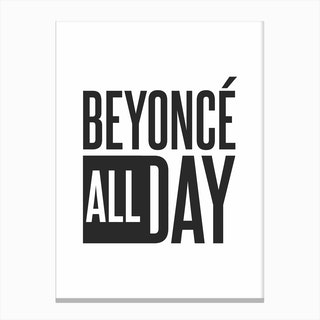 Beyonce All Day Canvas Print