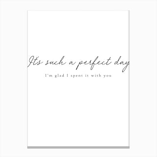 Perfect Day Quote Canvas Print