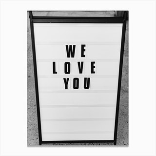 We Love You, New York Canvas Print