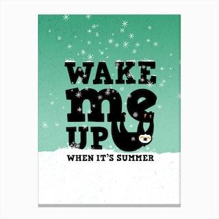 Wake Me Up Canvas Print