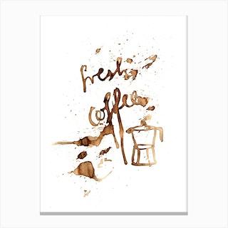 Fresh Coffee Canvas Print