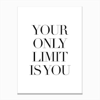 Only Limit Canvas Print