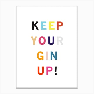 Keep Your Gin Up Canvas Print