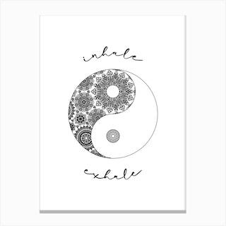 Inhale Exhale Black White Mandala Canvas Print