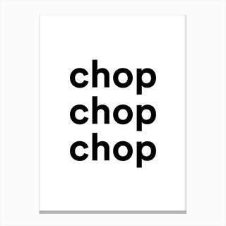 Chop Chop Chop Kitchen Canvas Print