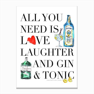 All You Need is Gin Canvas Print