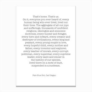 Pale Blue Dot   Carl Sagan Quote Canvas Print