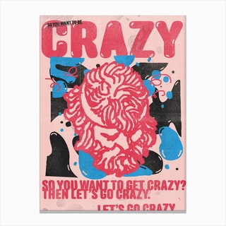 Lets Go Crazy Canvas Print