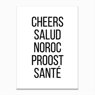 Cheers Salud Noroc Proost Sante Canvas Print