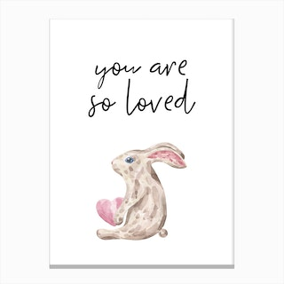 You Are So Loved Rabbit Canvas Print