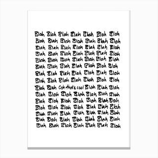 Blah Blah Blah II Canvas Print
