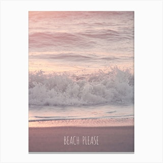 Beach Please in Canvas Print