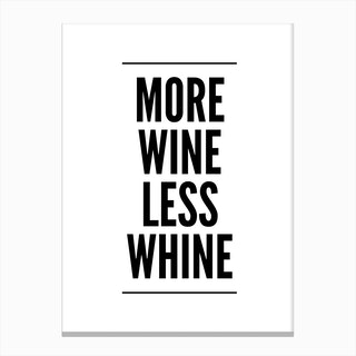 More Wine Canvas Print
