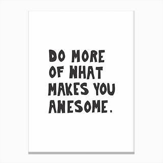 Do More Be Awesome Canvas Print