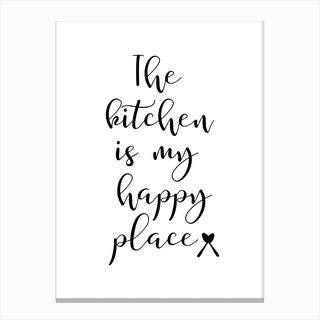 The Kitchen Is My Happy Place Canvas Print