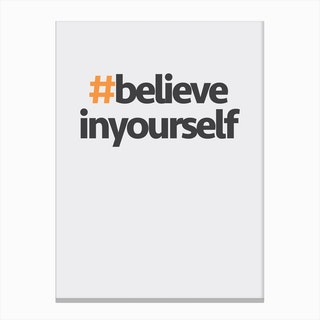 Hashtag Believe in Yourself Canvas Print