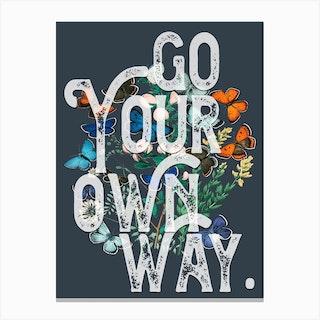 Go Your Own Way Lyrics Floral Canvas Print