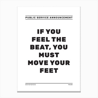 If You Feel The Beat Canvas Print