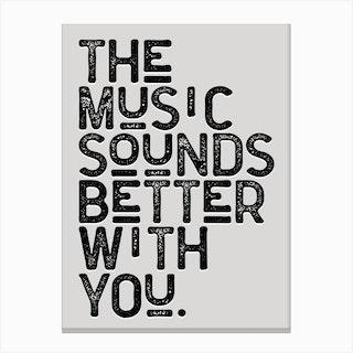 Music Sounds Better Lyrics 2 Canvas Print