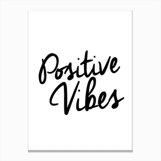 Positive Canvas Print