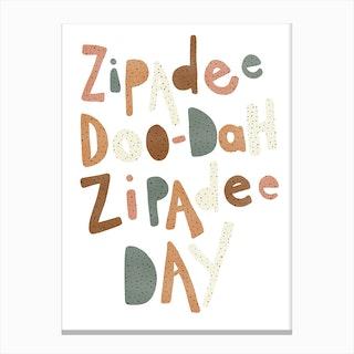 Zipadee Doo Dah Quote  Watermelon Canvas Print