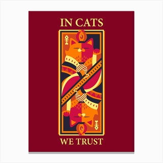 In Cats We Trust Canvas Print