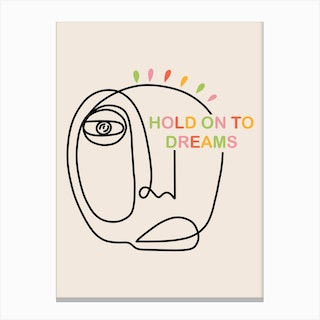 Hold On To Dreams Canvas Print