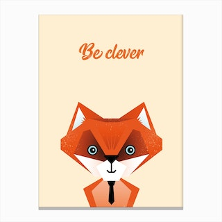 Be Clever Canvas Print