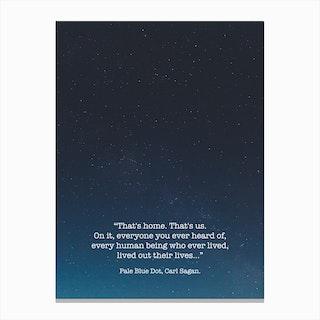 Pale Blue Dot  Carl Sagan Photo Canvas Print