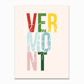 Vermont The Green Mountain State Color Canvas Print