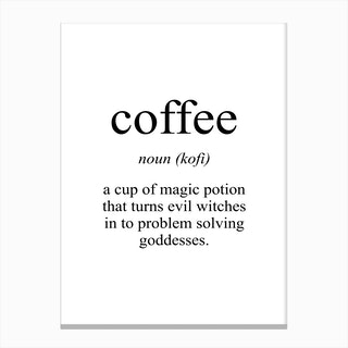 Coffee Meaning Print Canvas Print