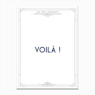 Mots Francais Voila Canvas Print