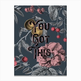 You Got This Vintage Typography Canvas Print