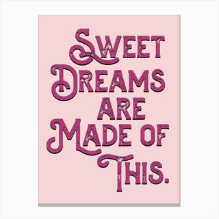 Sweet Dreams Pink Lyric Quote Canvas Print
