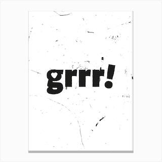 Grrr Canvas Print