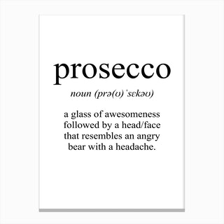 Prosecco Meaning Print Canvas Print