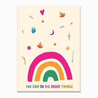 You Can Do Big Brave Things Canvas Print