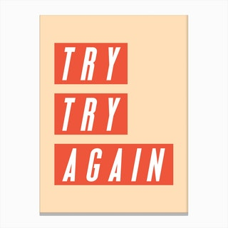 Try Again, Again Canvas Print
