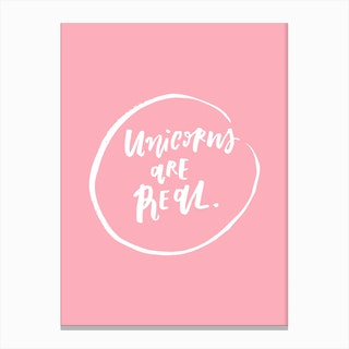 Unicorns are Real Pink Canvas Print