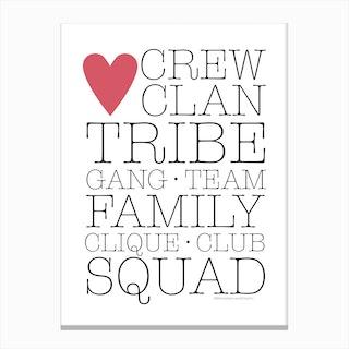 Crew Clan Tribe Canvas Print