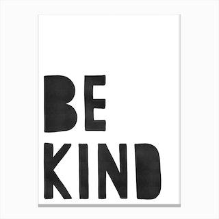 Be Kind   Black Colours Canvas Print