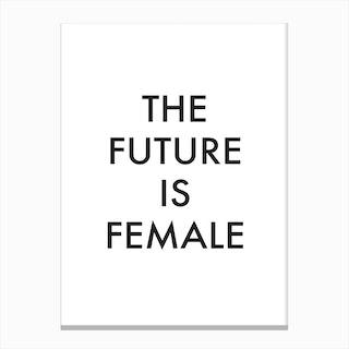 The Future Is Female I Canvas Print