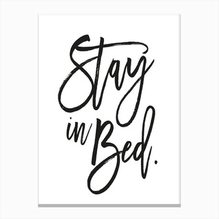 Stay In Bed Canvas Print